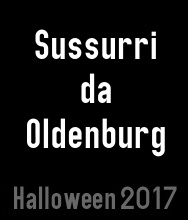 Halloween 2017 - Sussurri da Oldenburg